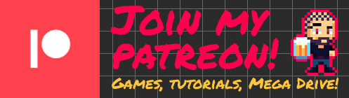 Join my Patreon! Game,s Tutorials, Mega Drive!